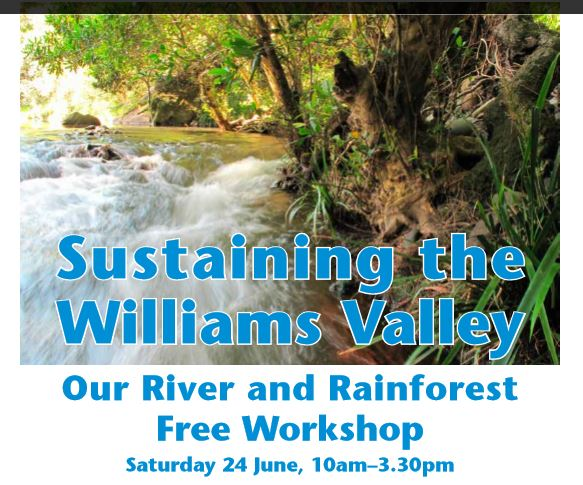 Our River and Rainforest- Sustaining the Williams Valley- @ DungogFestival Lounge, | Dungog | New South Wales | Australia