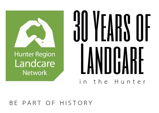 30 Years of Landcare in the Hunter publication- Be part of History