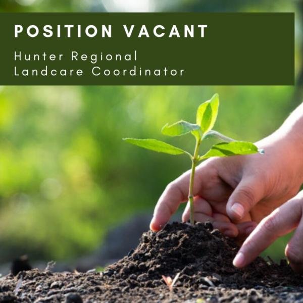 Job: Hunter Regional Landcare Coordinator