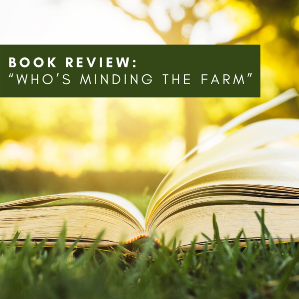 """Book review:  """"Who's Minding the Farm"""""""