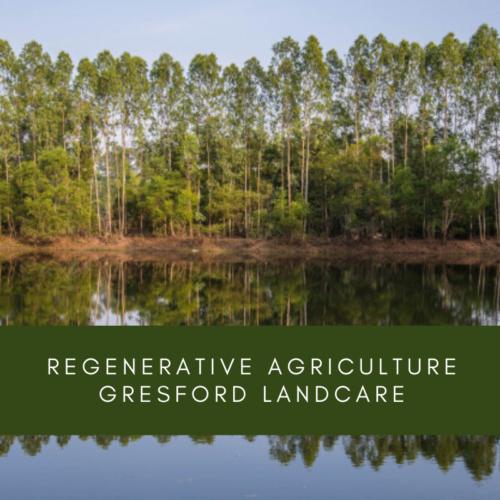 Regenerative Agriculture Gresford Landcare