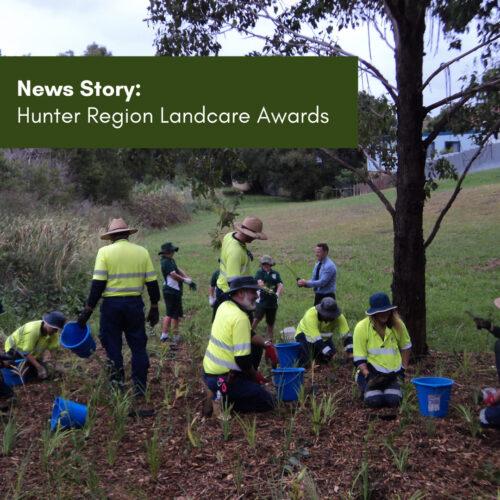 Hunter Region Landcare Awards