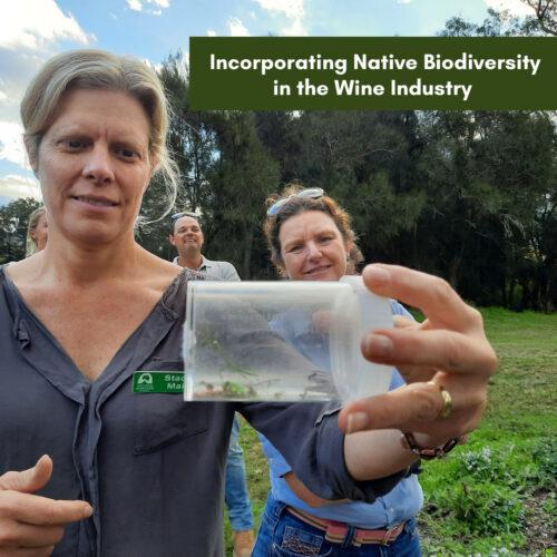 Incorporating Native Biodiversity in the Wine Industry