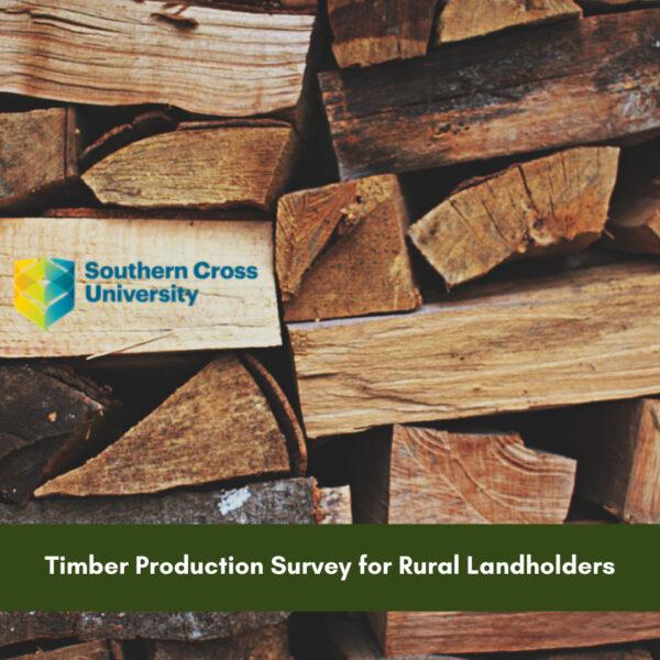 Timber Production Survey for Rural Landholders